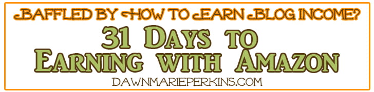 31 Days to Earning With Amazon