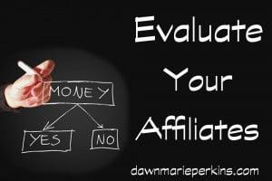 Evaluate Your Affiliates